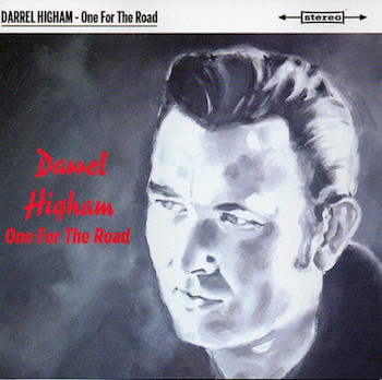 Higham ,Darrel - One For The Road